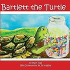 Bartlett the Turtle by Professor Mark Hall (Paperback / softback, 2012)