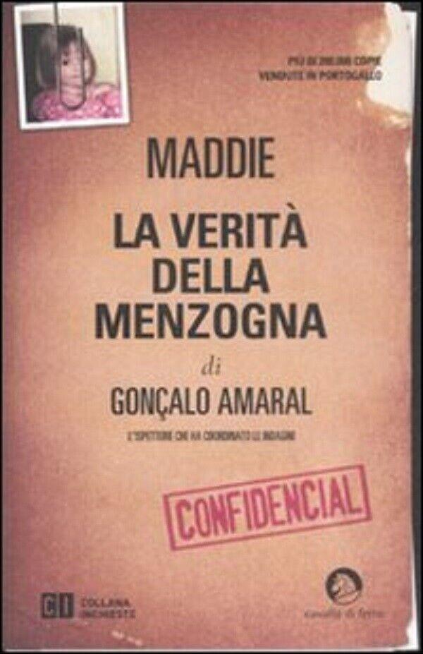 Gonçalo Amaral, Maddie, La verità della menzogna, Cavallo di ferro 2008 1° ed