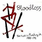 Bloodloss - Truth is Marching In 1983-1991 (2011)