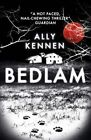 Bedlam by Ally Kennen (Paperback, 2014)