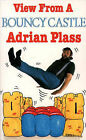 View from a Bouncy Castle by Adrian Plass (Paperback, 1991)