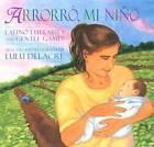 Arrorro, Mi Nino by Lulu Delacre (Paperback / softback, 2004)