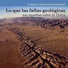 Lo Que Las Fallas Geologicas Nos Ensenan Sobre La Tierra (Investigating Fault Lines) by Miriam Coleman (Paperback / softback, 2015)