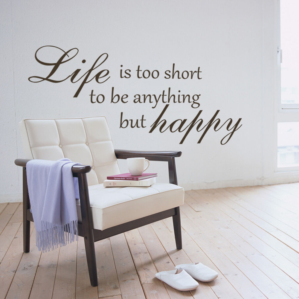 Custom wall sticker Life Is Too Short  Wall Decal Stickers Home Decorations Next