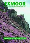 Exmoor Rangers' Favourite Walks by Somerset Archaeological and Natural History Society (Paperback, 2011)