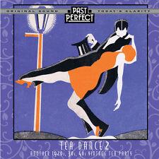 Past Perfect Vintage: TEA DANCE 2 CD - Another 1920s, 30s, 40s Vintage Tea Party