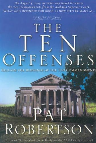 The Ten Offenses