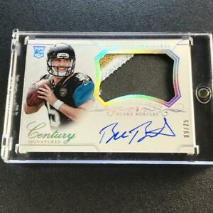 BLAKE-BORTLES-2014-NATIONAL-TREASURES-286-CENTURY-PATCH-AUTO-ROOKIE-RC-039-D-25