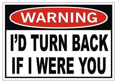 I/'d Turn Back Sticker Funny Bumper Sticker Decal