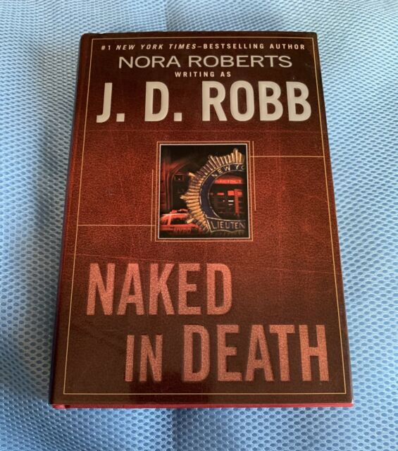 Naked in Death: 1 by J D Robb (English) Paperback Book