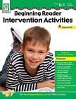 Beginning Reader Intervention Activities by Debra Olson Pressnall (Paperback / softback, 2013)