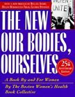 Our Bodies, Ourselves : A Book by and for Women by Boston Women's Health Book Collective Staff (1996, Paperback, Anniversary)