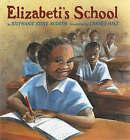 Elizabeti's School by Stephanie Stuve-Bodeen (Paperback, 2007)