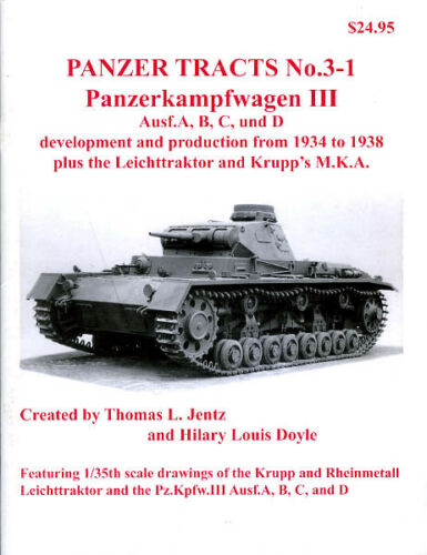 Panzer Tracts No.3-1 - Pz.Kpfw.III Ausf.A, B, C and D