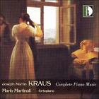 Joseph Martin Kraus: Complete Piano Music (CD, Sep-2005, Stradivarius)