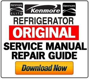kenmore refrigerator original service manual choose from 1000 rh ebay com Kenmore Refrigerator Model Numbers Kenmore Refrigerator Model Numbers