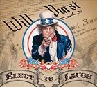 Elect to Laugh [Digipak] by Will Durst (CD, Mar-2014, Stand Up! Records)