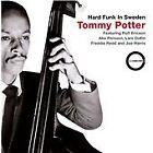 Tommy Potter - Hard Funk in Sweden (2007)