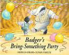 Badger's Bring Something Party by Hiawyn Oram (Hardback, 1994)