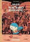 Hilda and the Bird Parade by Luke Pearson (Paperback, 2016)