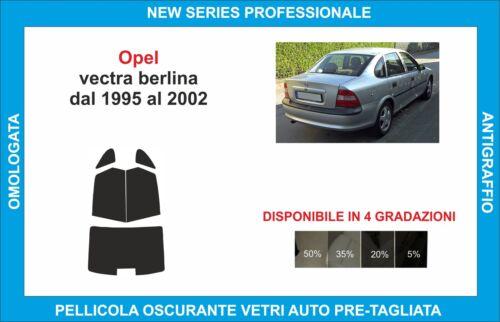 pellicole oscuranti vetri opel vectra berlina dal 1995-2002 kit posteriore