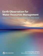 Earth Observation for Water Resources Management : Current Use and Future...
