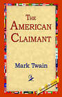 The American Claimant by Mark Twain (Hardback, 2006)