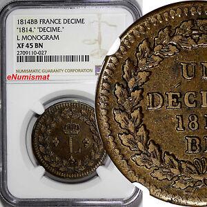 France-Strasbourg-Issue-1814-BB-Decime-NGC-XF45-BN-KEY-DATE-034-L-034-Monogram-KM-701