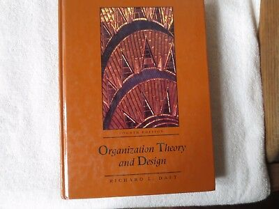 Organization Theory And Design Rchard L Daft 4th Edition 1992 West Pub Hc 9780314933652 Ebay