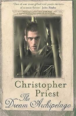 1 of 1 - Priest, Christopher, The Dream Archipelago, Very Good Book
