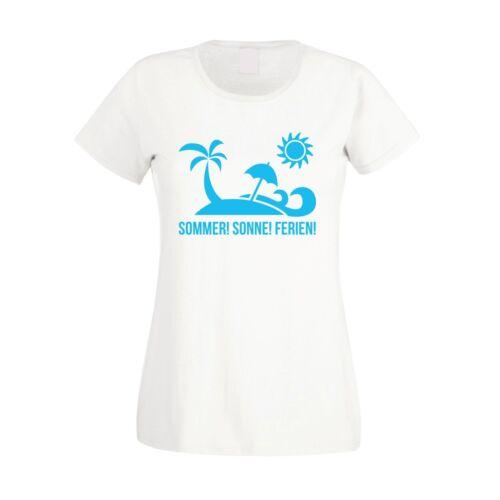 Damen T-Shirt Sonne Sommer Ferien!Urlaub Reisen Vorfreude Erholung Ferien