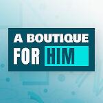 A Boutique For Him