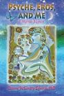 Psyche, Eros and Me: A Mythic Memoir by Deanna McKinstry-Edwards (Paperback / softback, 2015)