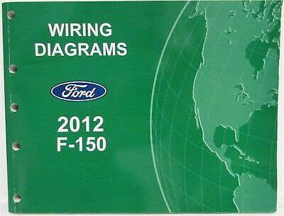 2012 Ford F-150 Pickup Electrical Wiring Diagrams Manual ...