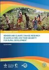 Training Guide: Gender and Climate Change Research in Agriculture and Food Security for Rural Development by Food & Agriculture Organization of the United Nations (FAO) (Paperback, 2014)