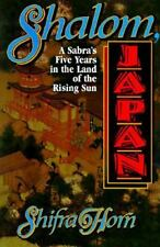 Shalom Japan: A Sabra's Five Years in the Land of the Rising Sun