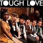 Tough Love - (2009)