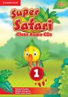 Super Safari American English Level 1 Class Audio CDs (2) by Herbert Puchta, Peter Lewis-Jones, Gunter Gerngross (CD-Audio, 2015)