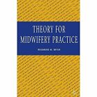 Theory for Midwifery Practice by Rosamund Bryar (Paperback, 1995)