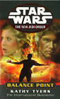 Star Wars: The New Jedi Order - Balance Point by Katherine Tyers (Paperback, 2001)