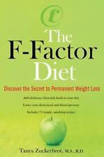 The F-Factor Diet : Discover the Secret to Permanent Weight Loss by Tanya Zuckerbrot (2007, Paperback)