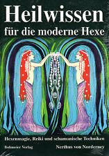 HEILWISSEN FÜR DIE MODERNE HEXE Magie & Schamanismus  Nerthus von Norderney BUCH