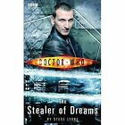Doctor Who: The Stealers of Dreams by Steve Lyons (Paperback, 2014)