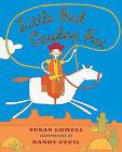 Little Red Cowboy Hat by Susan Lowell (Hardback, 2000)