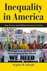 Inequality in America: Race, Poverty, and Fulfilling Democracy's Promise by Stephen M. Caliendo (Paperback, 2012)