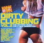 Dirty Clubbing Vol.2 von Various Artists (2012)