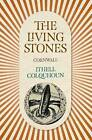 The Living Stones: Cornwall by Ithell Colquhoun (Paperback, 2016)