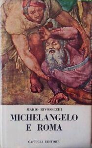 Michelangelo-e-Roma-Mario-Rivosecchi-Cappelli-editore-1965