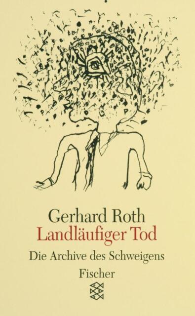 Landläufiger Tod von Gerhard Roth, UNGELESEN