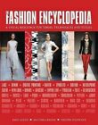 The Fashion Encyclopedia: A Visual Resource for Terms, Techniques, and Styles by Macushla Baudis, Machushla Baudis, Emily Angus, Philippa Woodcock (Hardback, 2015)